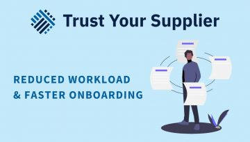 How to Reduce Workload & Shorten Onboarding Time for Procurement teams and Their Suppliers